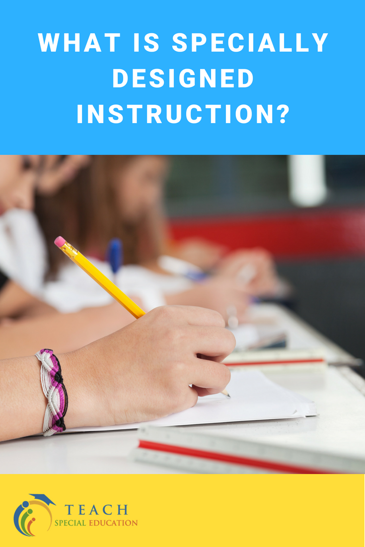 What is Specially Designed Instruction?